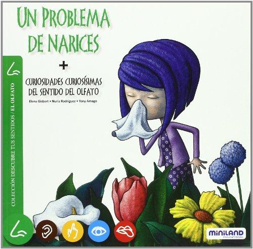 9788496965973: Un problema de narices