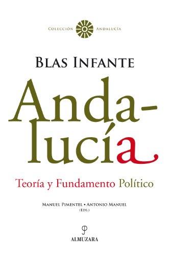 9788496968172: Andalucía. Teoría y Fundamento Político. Blas Infante