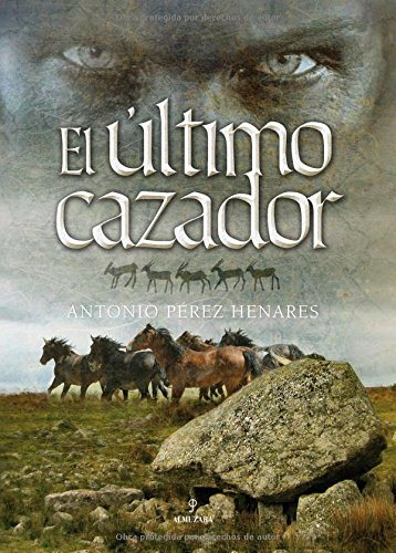 9788496968271: El ultimo cazador/ The Last Hunter (Spanish Edition)