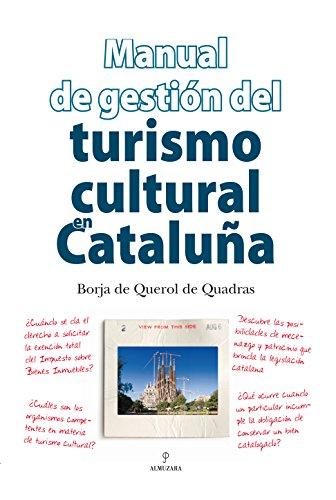 9788496968523: Manual de gestión del turismo cultural en Cataluña