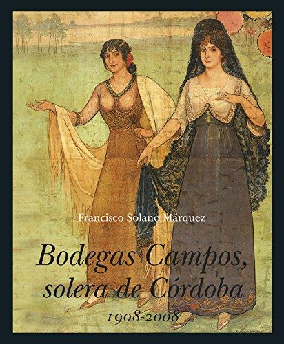 9788496968738: Bodegas Campos, solera de Córdoba (Andalucía)