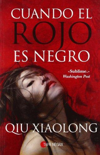 9788496968974: Cuando el rojo es negro/ When Red Is Black (Spanish Edition)