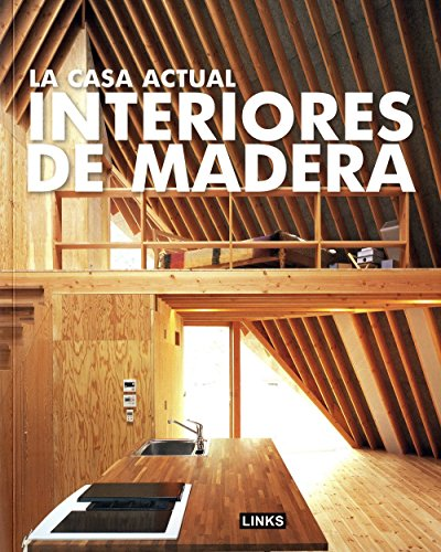 9788496969117: INTERIORES DE MADERA (Spanish Edition)