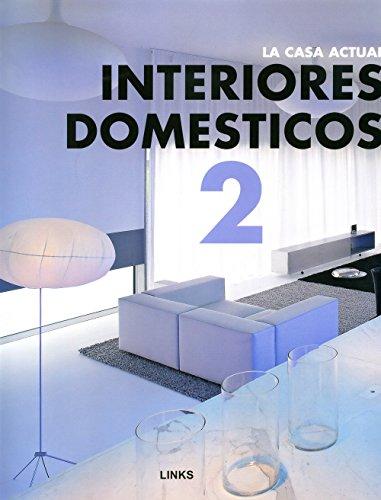 9788496969155: La casa actual : interiores domésticos 2