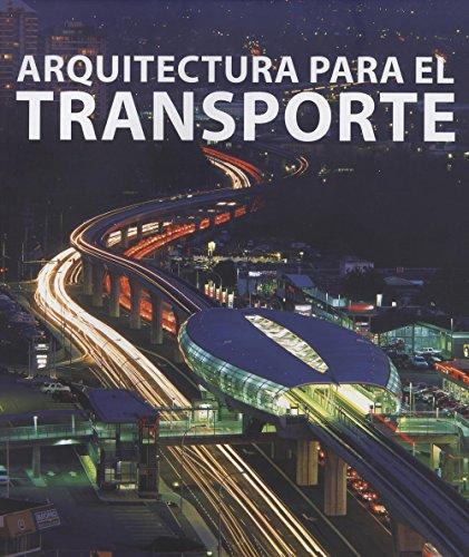 9788496969193: Arquitectura para el transporte