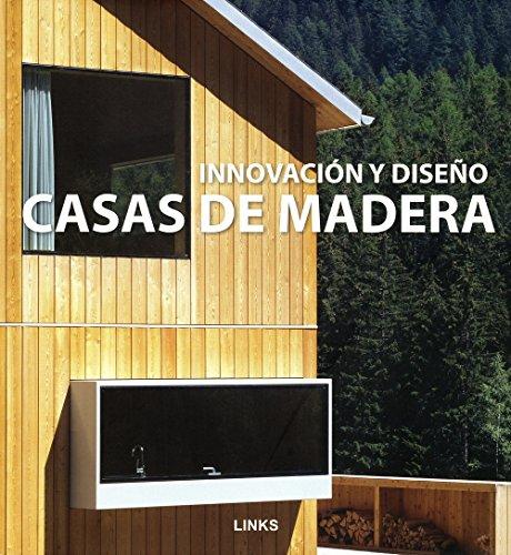 9788496969476: Innovación y diseño : casas de madera