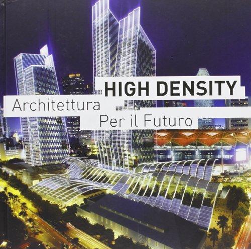 9788496969612: High density architettura per il futuro