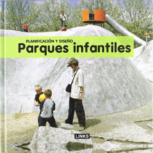 9788496969735: PARQUES INFANTILES - PLANIFICACION Y DISEÑO (Spanish Edition)