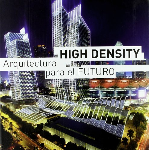 High Density. Arquitectura para el futuro (8496969746) by Eduard Broto