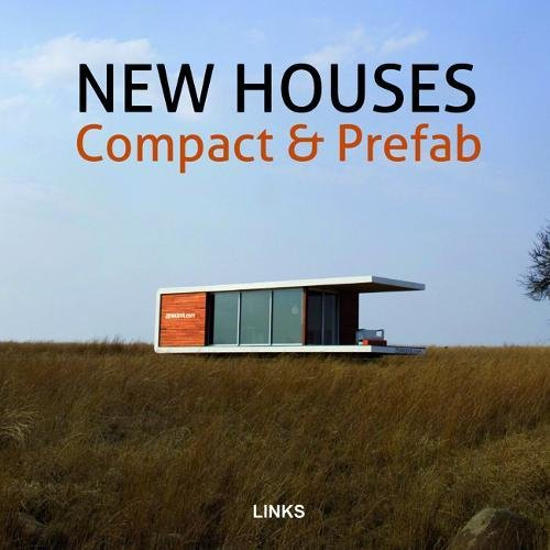 New Houses: Compact & Prefab