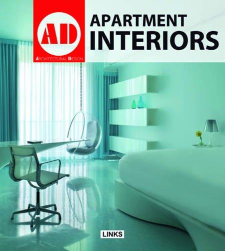 9788496969919: Apartment Interiors (Architectural Design (Links))