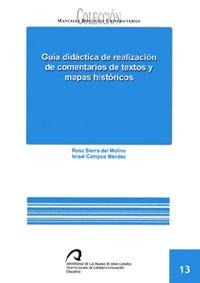 9788496971059: GUIA DIDACTICA DE REALIZACION DE COMENTARIOS DE TEXTOS Y MAP