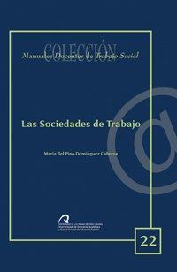 9788496971431: Las sociedades de trabajo (Manual docente de teleformación de Trabajo Social)