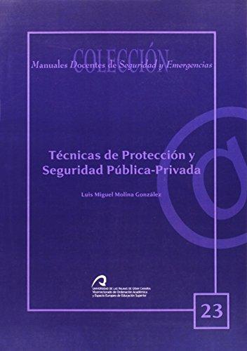 9788496971974: Técnicas de protección y seguridad pública-privada