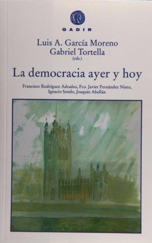 9788496974005: La democracia de ayer y de hoy (Gadir Ensayo y Biografía)