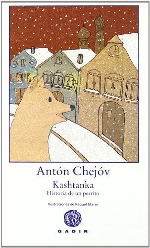 9788496974036: Kashtanka: Historia de un perrito (Colección el Bosque Viejo)