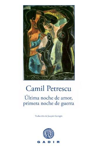 9788496974142: Ultima noche de amor, primera noche de guerra / Last Night of Love, First night of War (Spanish Edition)