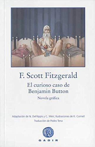 CURIOSO CASO DE BENJAMIN BUTTON, EL (Spanish: FITZGERALD, F. SCOTT
