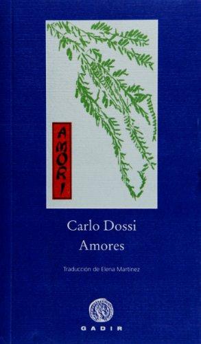 9788496974296: Amores (Pequeña Biblioteca Gadir)