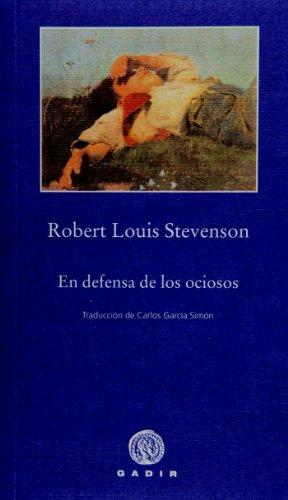 9788496974326: En defensa de los ociosos (Pequeña Biblioteca, Gadir)