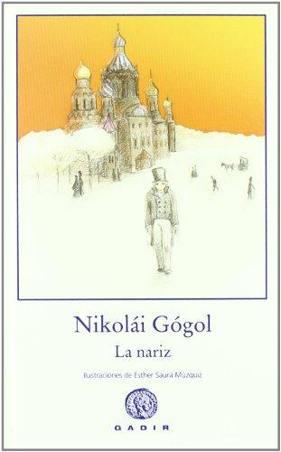 9788496974425: La nariz (Colección El Bosque Viejo)