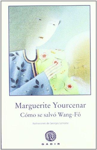 9788496974494: Cómo se salvó Wang-Fô (El Bosque Viejo)