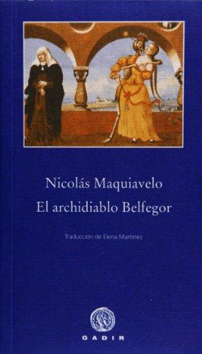 9788496974548: El Archidiablo Belfegor (Spanish Edition)