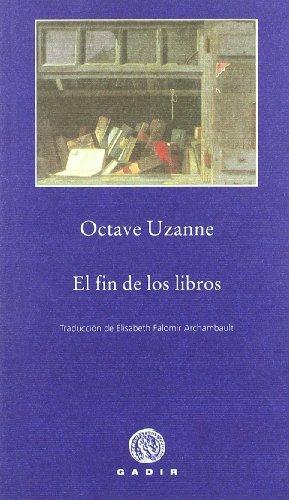 9788496974715: El fin de los libros / End of Books (Spanish Edition)