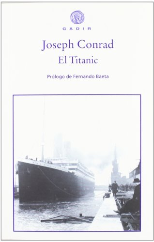 El Titanic (Spanish Edition) (8496974995) by Joseph Conrad