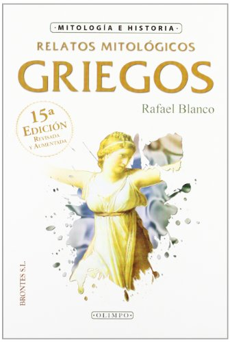 9788496975033: Relatos Mitológicos Griegos (Spanish Edition)