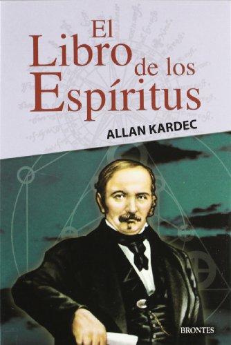 El Libro De Los Espiritus (Spanish Edition) (9788496975088) by ALLAN KARDEC