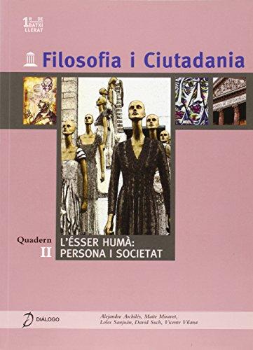 9788496976238: Filosofia i Ciutadania. II. L`ésser humà: persona i societat