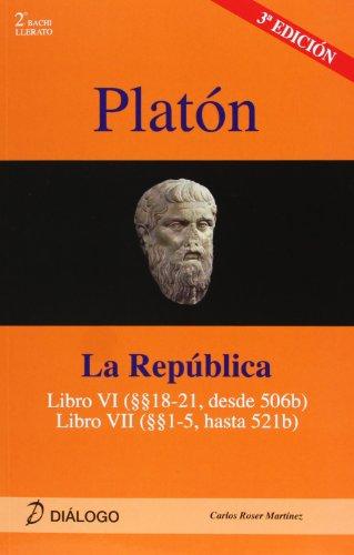 9788496976320: PLATÓN. La República: libro VI (18-21 desde 506b), libro VII (1-5 hasta 521b) (HISTORIA DE LA FILOSOFÍA) - 9788496976320