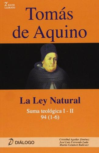 9788496976672: TOMAS DE AQUINO LA LEY NATURAL