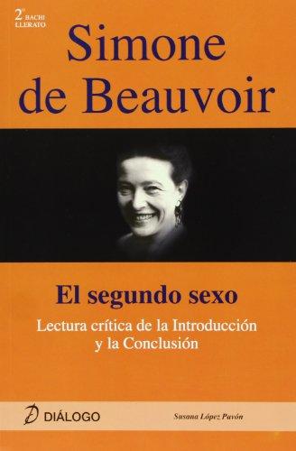 9788496976689: Simone de Beauvoir : El segundo sexo : lectura crítica de la introducción y la conclusión