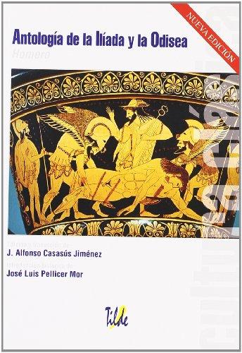 9788496977075: Antología de la Ilíada y la Odisea.