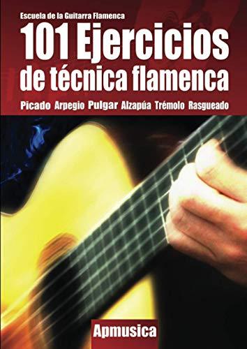9788496978515: 101 Ejercicios de Técnica Flamenca (Spanish Edition)