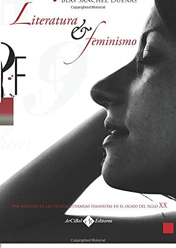 9788496980679: Literatura y Feminismo (Spanish Edition)