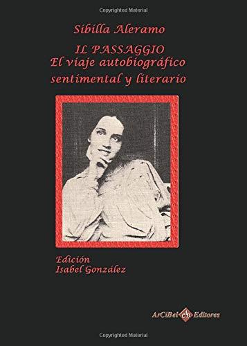 9788496980907: Sibilla Aleramo. Il Passaggio (Spanish Edition)