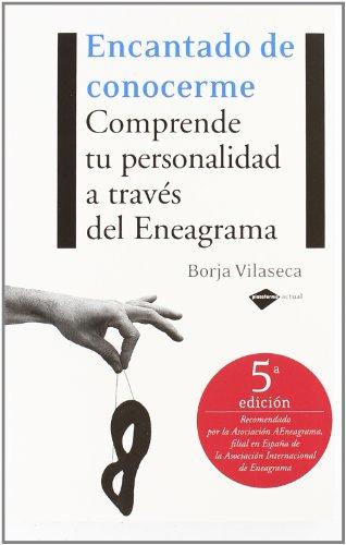 9788496981027: Encantado de conocerme: Comprende tu personalidad a través del Eneagrama (Plataforma actual) (Spanish Edition)