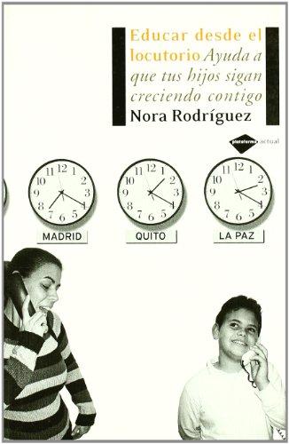 9788496981034: Educar Desde El Locutorio (Plataforma Actual)