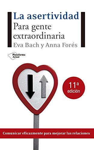 La asertividad para gente extraordinaria: Eva Bach y