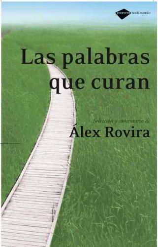 9788496981126: Las palabras que curan (Plataforma testimonio) (Spanish Edition)