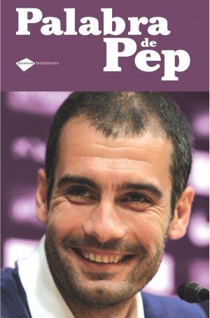 9788496981935: Palabra de Pep (Plataforma testimonio) (Spanish Edition)