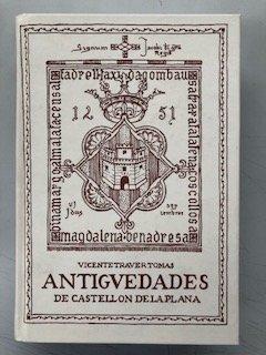 9788496983120: ANTIGUEDADES DE CASTELLON DE LA PLANA