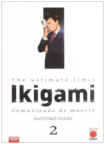 9788496991002: The Ultimate Limit Ikigami 2. Comunicado De Muerte