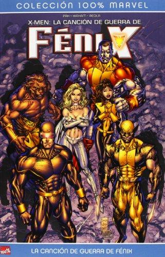 9788496991026: X-Men, La canción de guerra de Fénix