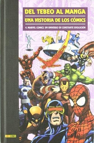 9788496991644: Del Tebeo al Manga, una Historia de los Comics nº 4: Marvel Comic s, un Universo en Constante Evolucion