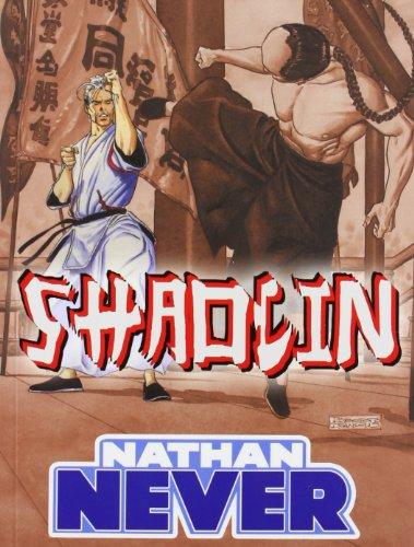 9788496992603: NATHAN NEVER SHAOLIN