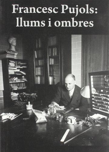 9788496995093: Francesc Pujols. Llums I Ombres